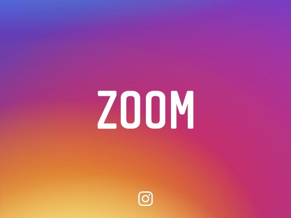 Instagram'da Zoom Dönemi